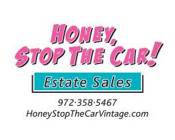 Honey Stop The Car Estate Sales